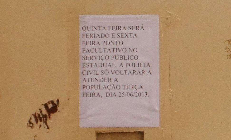 DELEGACIA DE POLICIA DE CANSANÇÃO FECHA AS PORTAS NO FERIADÃO SÃO JOÃO